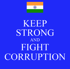 Poster: KEEP STRONG AND FIGHT CORRUPTION