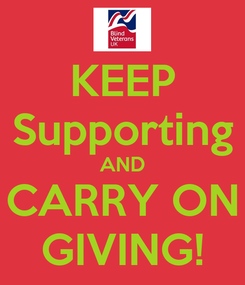 Poster: KEEP Supporting AND CARRY ON GIVING!