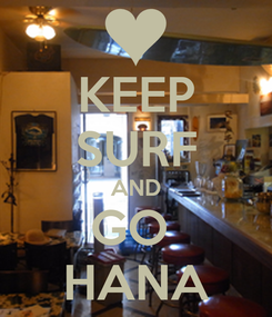 Poster: KEEP SURF AND GO  HANA