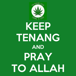 Poster: KEEP TENANG AND PRAY TO ALLAH