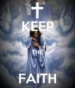 Poster: KEEP  THE  FAITH