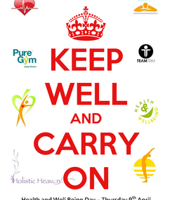 Poster: KEEP WELL AND CARRY ON