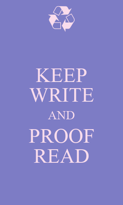 Poster: KEEP WRITE AND PROOF READ