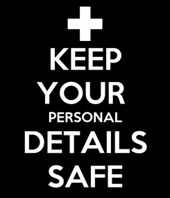 Poster: KEEP YOUR  PERSONAL DETAILS SAFE