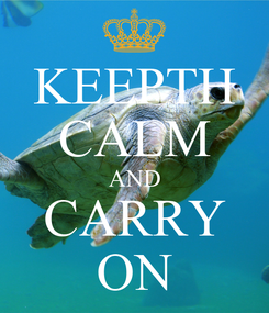 Poster: KEEPTH CALM AND CARRY ON