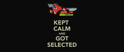 Poster: KEPT  CALM AND GOT SELECTED