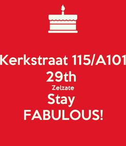 Poster: Kerkstraat 115/A101 29th  Zelzate Stay  FABULOUS!