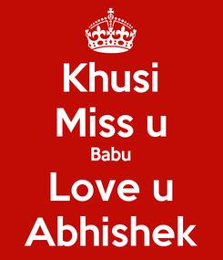 Poster: Khusi Miss u Babu Love u Abhishek