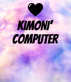 Poster: KIMONI' COMPUTER