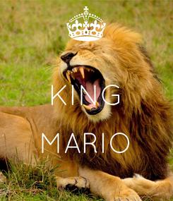 Poster:  KING  MARIO