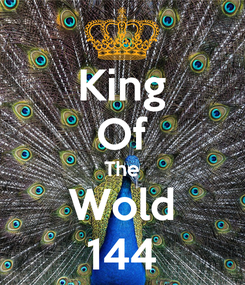 Poster: King Of The Wold 144