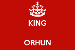 Poster:  KING  ORHUN