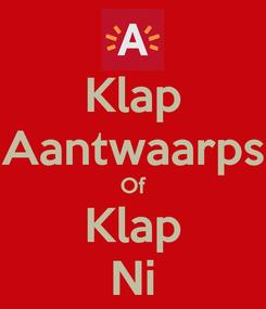 Poster: Klap Aantwaarps Of Klap Ni