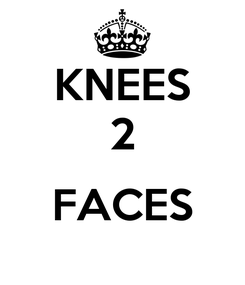 Poster: KNEES 2  FACES
