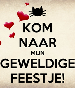 Poster: KOM NAAR MIJN GEWELDIGE FEESTJE!