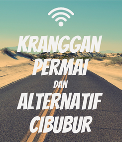 Poster: Kranggan  Permai Dan Alternatif Cibubur