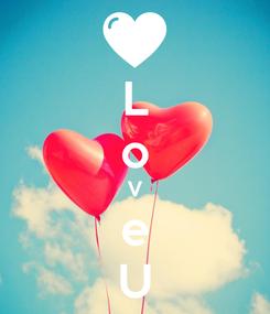 Poster: L o V e U