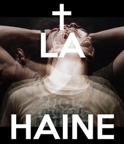 Poster:  LA  HAINE