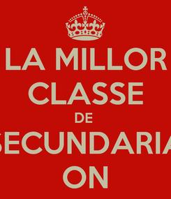 Poster: LA MILLOR CLASSE DE  SECUNDARIA ON