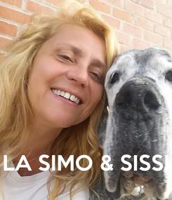 Poster:     LA SIMO & SISSI
