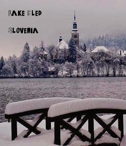 Poster: Lake Bled,   Slovenia