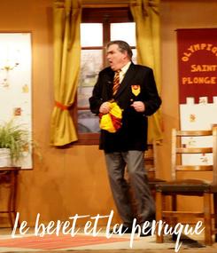Poster: Le beret et la perruque