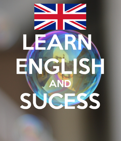 Poster: LEARN  ENGLISH AND SUCESS