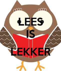 Poster: LEES IS  LEKKER