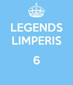 Poster: LEGENDS LIMPERIS  6