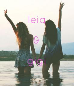 Poster:  leia  &  gigi