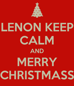 Poster: LENON KEEP CALM AND MERRY CHRISTMASS