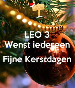 Poster: LEO 3 Wenst iedereen  Fijne Kerstdagen