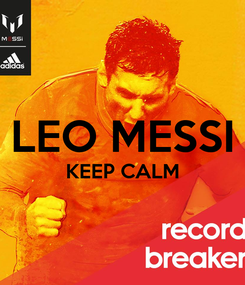 Poster:   LEO MESSI  KEEP CALM