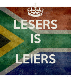 Poster: LESERS IS  LEIERS