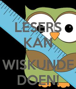 Poster: LESERS KAN  WISKUNDE DOEN!