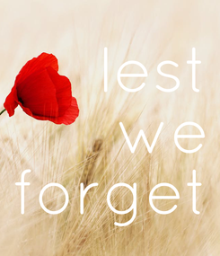 Poster: lest we forget