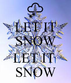 Poster: LET IT SNOW  LET IT  SNOW