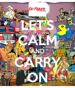 Poster: LET'S CALM AND CARRY ON