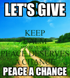 Poster: LET'S GIVE PEACE A CHANCE