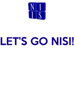 Poster:  LET'S GO NISI!