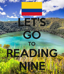 Poster: LET'S GO TO READING NINE