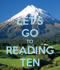 Poster: LET'S GO TO READING TEN