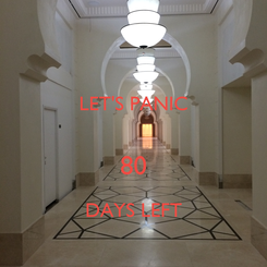 Poster: LET'S PANIC  80 DAYS LEFT