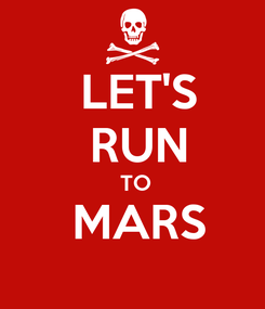 Poster:  LET'S  RUN  TO  MARS