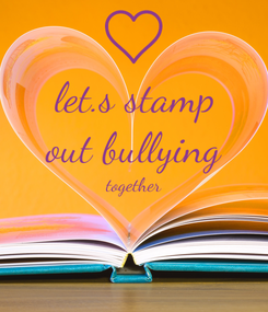 Poster: let.s stamp out bullying together
