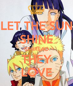 Poster: LET THE SUN SHINE SPHREAD THEY LOVE