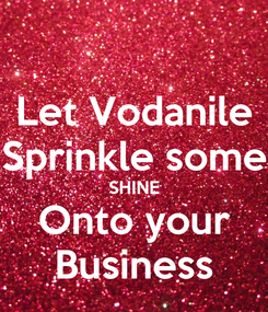 Poster: Let Vodanile Sprinkle some SHINE Onto your Business
