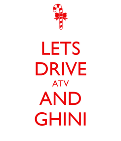 Poster: LETS DRIVE ATV AND GHINI