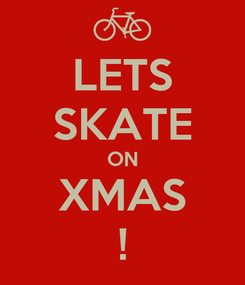 Poster: LETS SKATE ON XMAS !