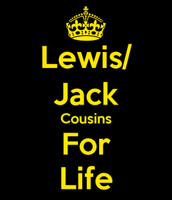 Poster: Lewis/ Jack Cousins For Life